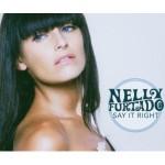Nelly Furtado Say it Right